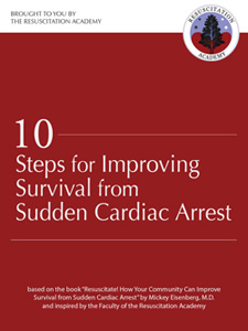 Ten Steps for Improvng Survival from Sud­den Car­diac Arrest