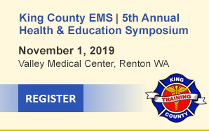 King County EMS Health & Education Symposium, Oct. 5th, 2018